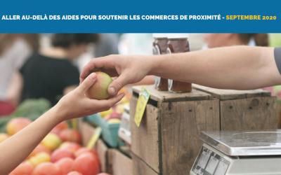 Aller au-delà des aides pour soutenir les commerces de proximité.
