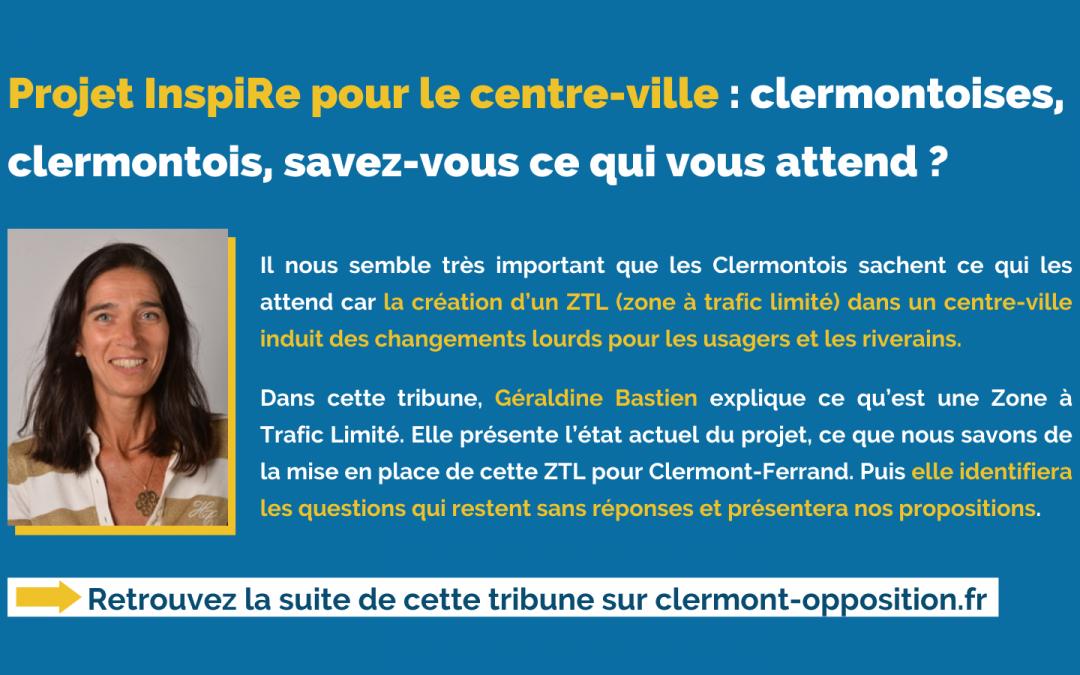 Projet InspiRe pour le centre-ville : clermontoises, clermontois, savez-vous ce qui vous attend ?