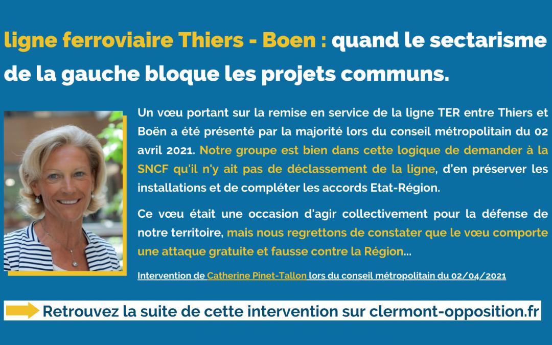 Ligne ferroviaire Thiers – Boen : quand le sectarisme de la gauche bloque les projets communs.