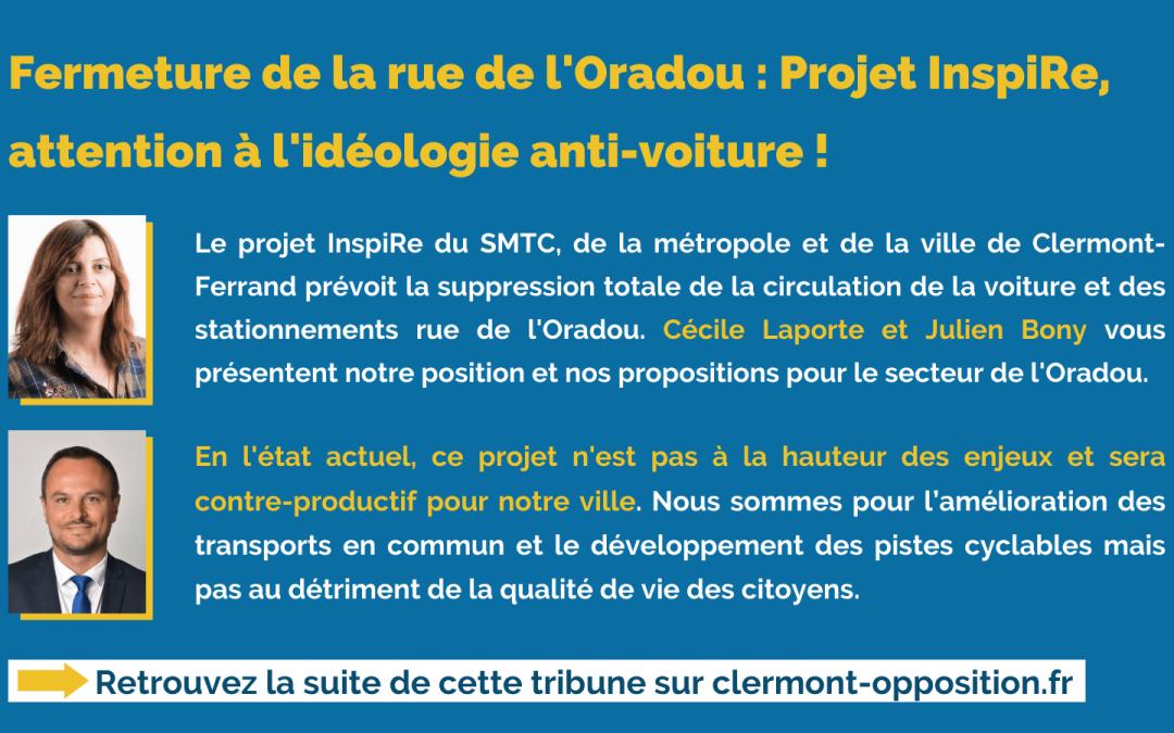 Fermeture de la rue de l'Oradou : Projet InspiRe, attention à l'idéologie anti-voiture !