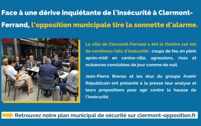 Face à une dérive inquiétante de l'insécurité à Clermont-Ferrand, l'opposition municipale tire la sonnette d'alarme.